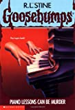 GOOSEBUMPS : PIANO LESSONS CAN BE MURDER price comparison at Flipkart, Amazon, Crossword, Uread, Bookadda, Landmark, Homeshop18