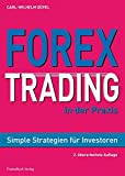 Forex-Trading in der Praxis: Simple Strategien für Investoren