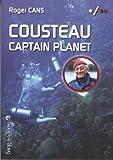 Cousteau - Captain Planet
