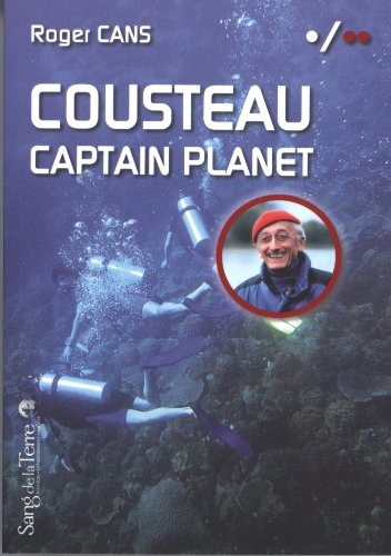 Cousteau - Captain Planet par Roger Cans