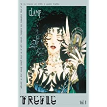 Trèfle, tome 3