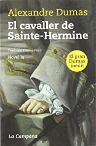 El cavaller de Sainte-Hermine par Alexandre Dumas