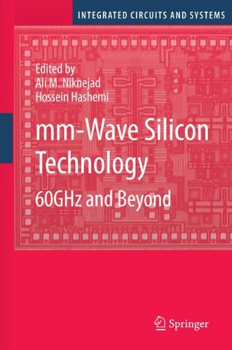 mm-Wave Silicon Technology: 60 GHz and Beyond (Integrated Circuits and Systems)