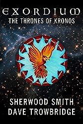 The Thrones of Kronos (Exordium Book 5)