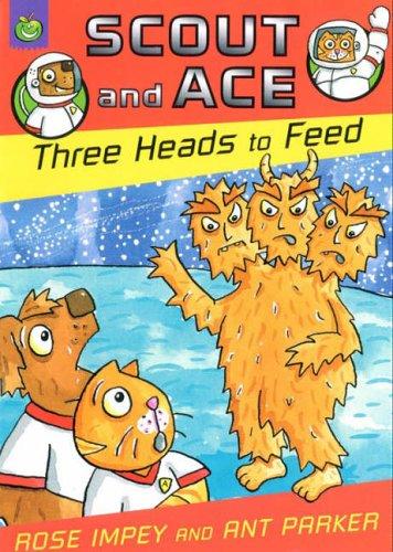 Three heads to feed