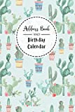 Address Book and Birthday Calendar: Contact Address Book Alphabetical Organizer with 12 Month Birthday Calendar Logbook Record Name Phone Numbers Email Journal 6x9 Inch Notebook (Volume 2)