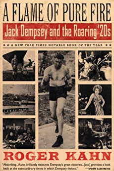 A Flame of Pure Fire: Jack Dempsey and the Roaring '20s (Harvest Book) Epub Descargar