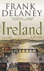 Ireland: A Novel by Frank Delaney (2005-08-25)