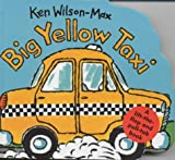 Big Yellow Taxi (Small Format Vehicle Books)
