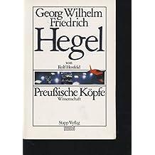 Georg Wilhelm Friedrich Hegel (Preussische Koepfe)