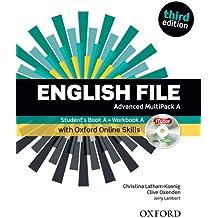 English file. Advanced. Part A. Student book-Workbook-iTutor-iChecker-Oxford Online Skills Program. With key. Per le Scuole superiori. Con espansione online