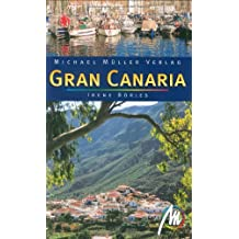 Gran Canaria: Reisehandbuch mit vielen praktischen Tipps