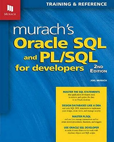 Murach's Oracle SQL & PL / SQL for Developers