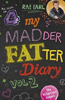 My Madder Fatter Diary by [Earl, Rae]