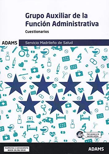 Cuestionarios Grupo Auxiliar de la Función Administrativa Servicio Madrileño de Salud por Obra colectiva