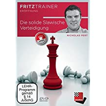 Nicholas Pert: Die solide Slawische Verteidigung für den Turnierspieler