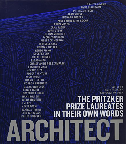 Architect : the pritzker prize laureates in their own words par Grace Ong-Yan