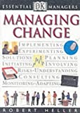 Managing Change (Essential Managers)