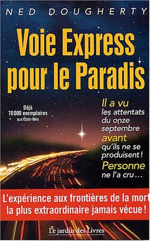 Voie Express pour le Paradis par Ned Dougherty