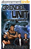 Grendel Unit 2: Ignition Sequence (English Edition)