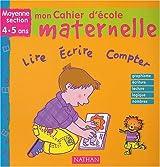 Mon cahier d'école maternelle : Moyenne section