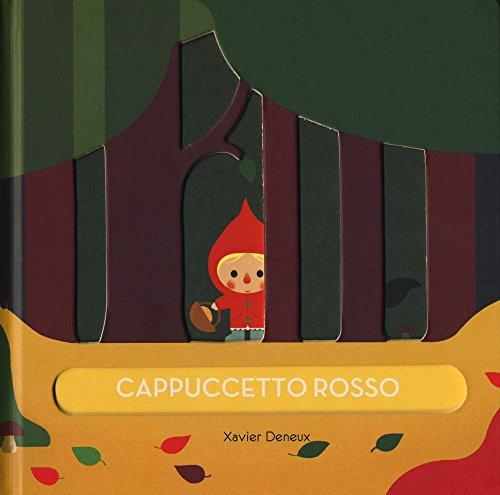 Cappuccetto rosso. Ediz. illustrata por Xavier Deneux