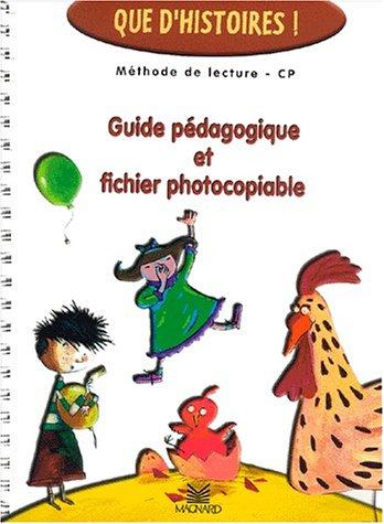 Méthode de lecture CP 2 volumes. : Guide pédagogique et fichier photocopiable. par Collectif, Françoise Guillaumond