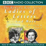 Ladies of Letters. And More
