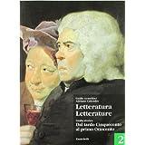 Letteratura letterature. Per le Scuole superiori: 2
