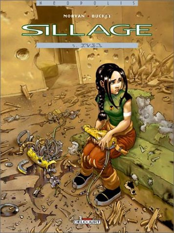 Sillage, tome 5