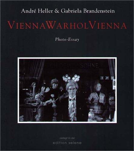 Vienna Warhol Vienna: Foto-Essay