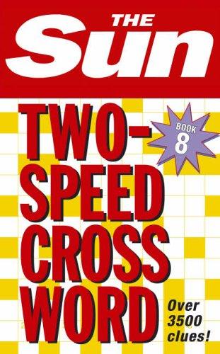 The Sun Two-Speed Crossword Book 8: Bk. 8