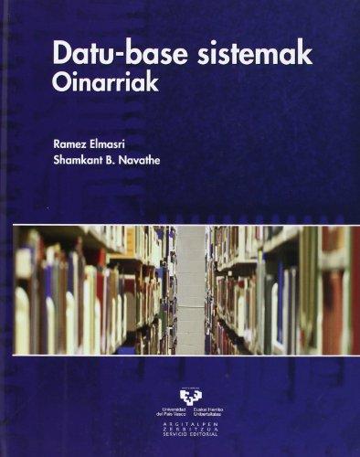 Datu-base sistemak. Oinarriak (Vicerrectorado de Euskara) por Ramez Elmasri