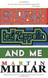 Suzy, Led Zeppelin, and Me by Millar (2008-09-02)