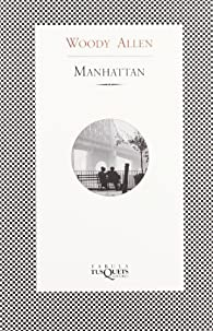 Manhattan ) par Woody Allen