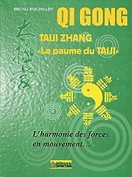 Taiji Zhangla paume du Taiji : L'harmonie des forces en mouvement.