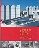 Bauhaus Archiv Berlin: Museum für Gestaltung/Die Sammlung