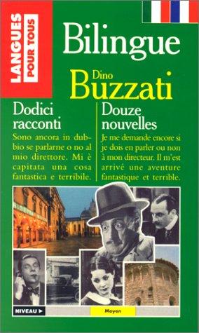 Bilingue - Douze nouvelles par Dino Buzzati