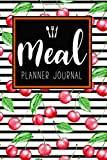 Meal Planner Journal: 52 Week Meal Prep Book Diary Log Notebook Weekly Menu Food Planners & Shopping List Journal Size 6x9 Inches 104 Pages: Volume 3 (Food Planners Journal)