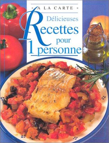 Délicieuses recettes pour une personne (-)