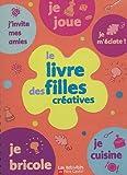 Le livre des filles créatives