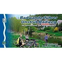 Unstrutradweg: Radwanderführer mit Informationen zum Wasserwandern