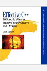 Effective C++: 50 Specific Ways to Improve Your Programs and Designs Paperback