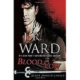 Blood Vow: Black Dagger Legacy