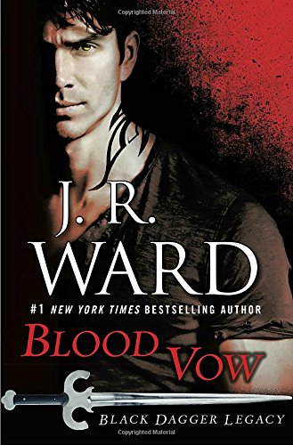 Blood Vow: Black Dagger Legacy 15