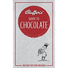 Bluffer's Guide to Chocolate