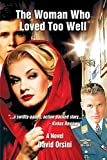 The Woman Who Loved Too Well (Marc & Simone)