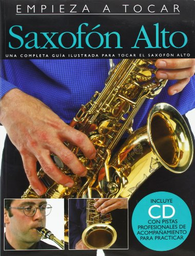Empieza A Tocar Saxofon Alto (Incluye CD) por Divers Auteurs