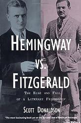 Hemingway vs. Fitzgerald by Scott Donaldson (2001-12-01)