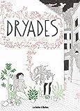 vignette de 'Dryades (Tiffanie Vande Ghinste)'